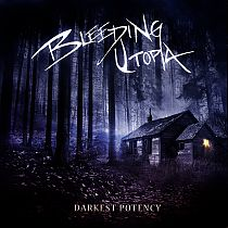 Bleeding Utopia - Darkest Potency