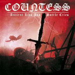 Countess – Ancient Lies and Battle Cries