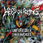 Keep on Rotting - Unforseen Consequences
