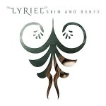Lyriel – Skin and Bones