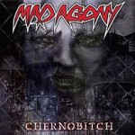 Mad Agony – Chernobitch