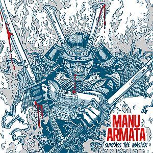 Manu Armata - Surpass the Master