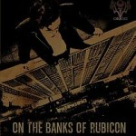 Orion – On the Banks of Rubicon