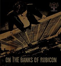 Orion - On the Banks of Rubicon