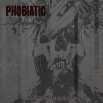 Phobiatic – Fragments of Flagrancy