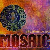 The Spiritual Bat – Mosaic / The Spiritual Bat vPraze