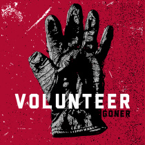 Volunteer - Goner