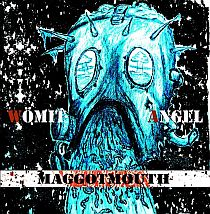 Womit Angel - Maggotmouth