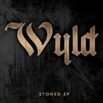 Wyld - Stoned