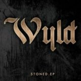 Wyld – Stoned