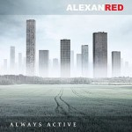 Alexanred – Always Active