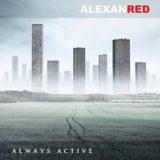Alexanred – Always Active