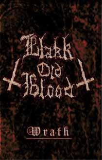 Blakk Old Blood - Wrath