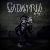 Cadaveria – Silence