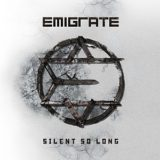 Emigrate – Silent So Long