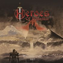 Heroes of Vallentor - Warriors Path Part I
