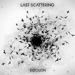Last Scattering - Eidolon