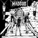 Madgod – Madgod