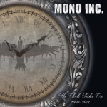 Mono Inc - The Clock Ticks On 2004-2014