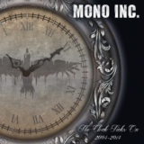 Mono Inc. – The Clock Ticks On 2004-2014