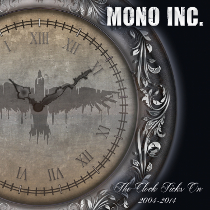 Mono Inc - The Clock Ticks On 2004-2014