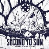 Second to Sun – Three Fairy Tales