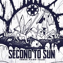 Second to Sun - Three Fairy Tales