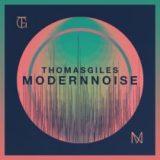 Thomas Giles – Modern Noise
