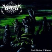 Akrotheism - Behold the Son of Plagues