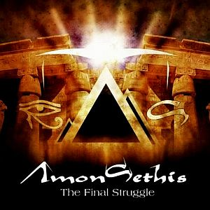 Amon-Sethis - Part II The Final Struggle