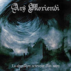Ars Moriendi - La singuliere noirceur dun astre