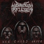 Burning Flesh - New Chaos Order