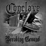 Conclave - Breaking Ground