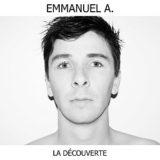 Emmanuel A. – La découverte