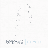 Eyes of Verona – Ex-Voto