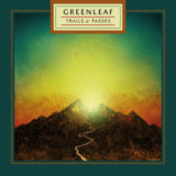 Greenleaf – Trails & Passes