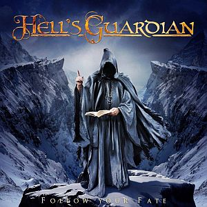 Hells Guardian - Follow Your Fate