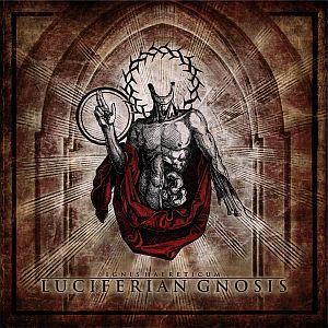 Ignis haereticum - Luciferian Gnosis