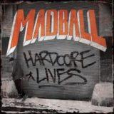 Madball – Hardcore Lives