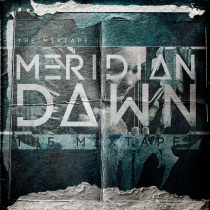 Meridian Dawn - The Mixtape