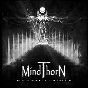 Mindthorn - Black Shine of the Gloom