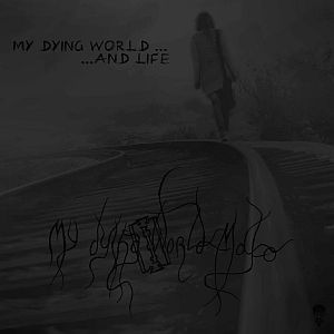 My Dying World Mako - My Dying World and Life