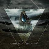 Mystical Fullmoon – Chthonian Theogony