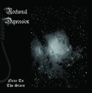 Nocturnal Depression - Near to the Stars