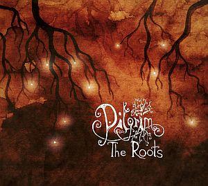 Pilgrim - The Roots