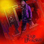 Scars on Broadway – Scars on Broadway (2008)
