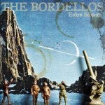 The Bordellos – Extra Smooth / Will.I.Am, You're Really Nothing