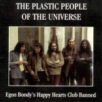 The Plastic People of the Universe – Egon Bondy's Happy Hearts Club Banned (2001)