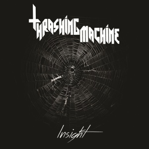 Thrashing Machine - Insight