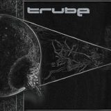 Trübe – Zone of Alienation